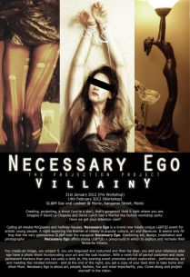 'Necessary Ego' Workshop Poster, 2012