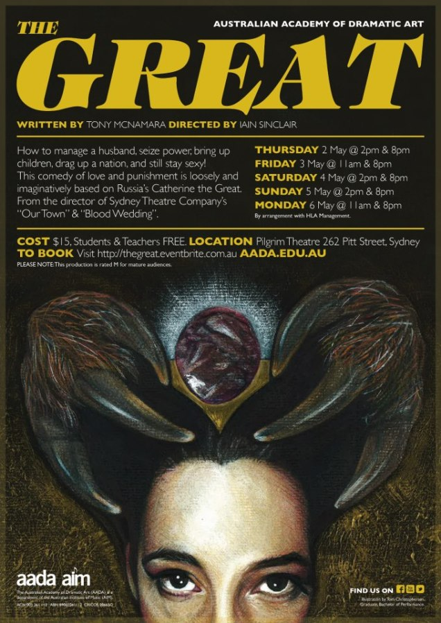 'The Great' Poster, 2013, Created in conjunction with AADA Design Staff