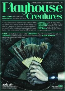 'Playhouse Creatures' Poster, 2013, Created in conjunction with AADA Design Staff